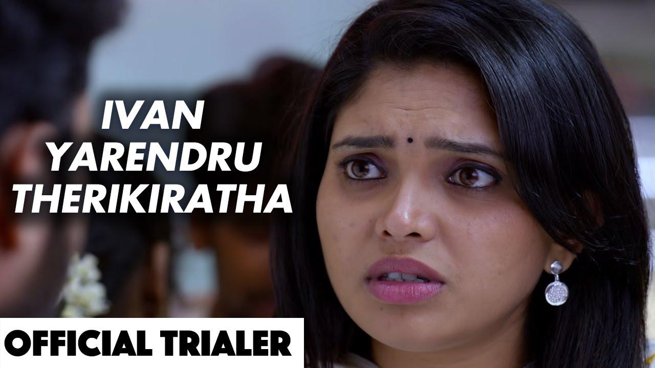Ivan Yarendru Therikiratha Tamil Movie Beep Trailer