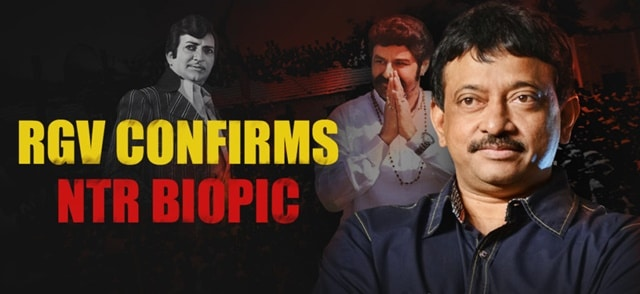 Ram Gopal Varma Confirms Biopic On NTR
