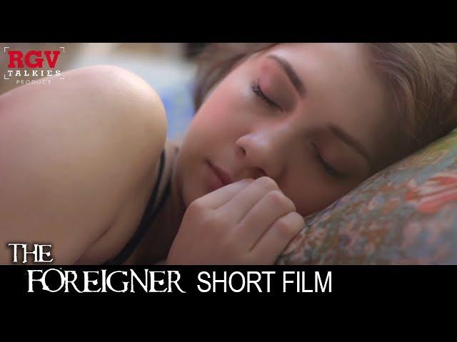 The Foreigner Short Film
