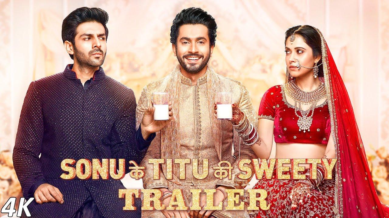 Sonu Ke Titu Ki Sweety Movie Trailer