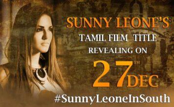 Sunny Leone's Tamil Film Title Revealed on Dec 27