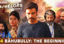 TVF Bachelors S02E04 - Bahubully : The Beginning
