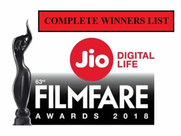 63rd Jio Filmfare Awards 2018 Complete Winners List