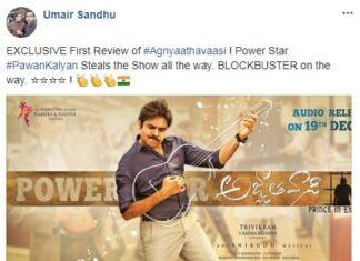 Pavan Kalyan Agnyaathavaasi First Review and Rating By Umair Sandhu