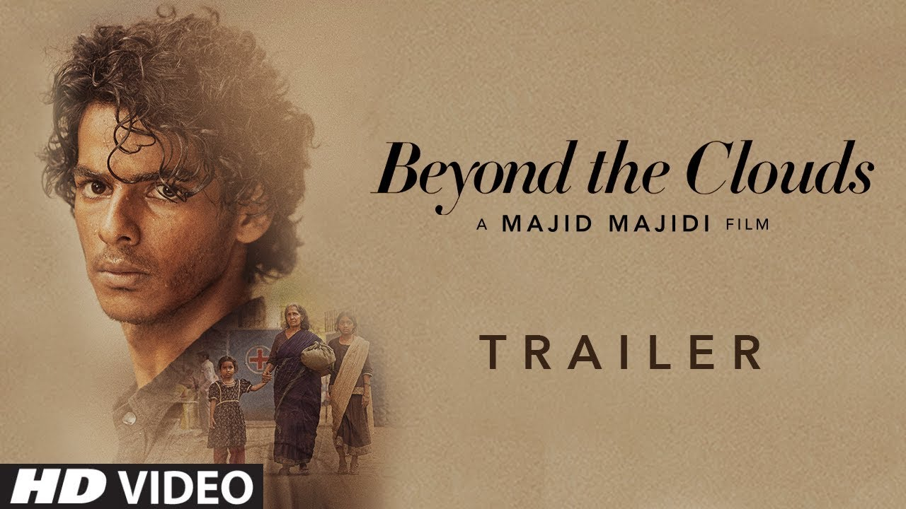 Watch Beyond The Clouds Official Trailer