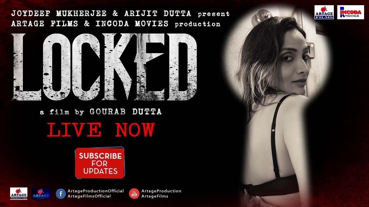 LOCKED Short Film 2018 A film by Gourab Dutta