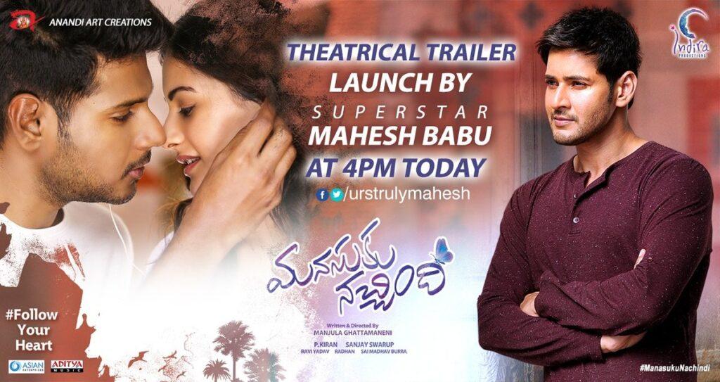 Manasuku Nachindi Theatrical Trailer Released By Mahesh Babu