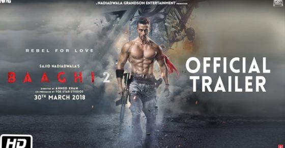 Baagi 2 Official Trailer - Tiger Shroff's Action Packed