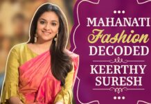 Mahanati Fashion Decoded with Keerthy Suresh