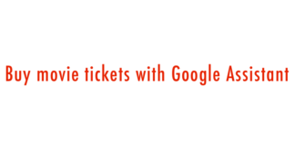 Buy Movie Tickets with Google Assistant