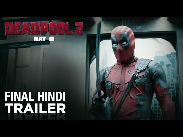Deadpool 2 Final Hindi Trailer