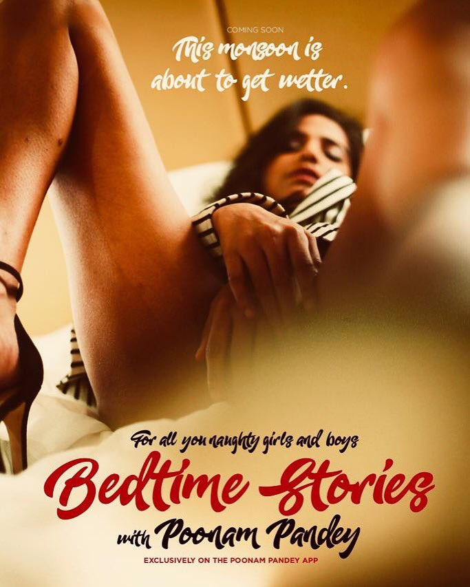 BEDTIME STORIES with Poonam Pandey
