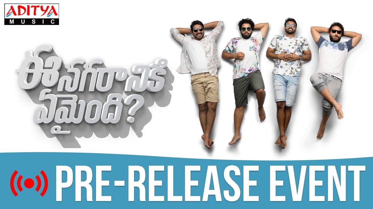 Ee Nagaraniki Emaindi Movie Pre-Release Event LIVE