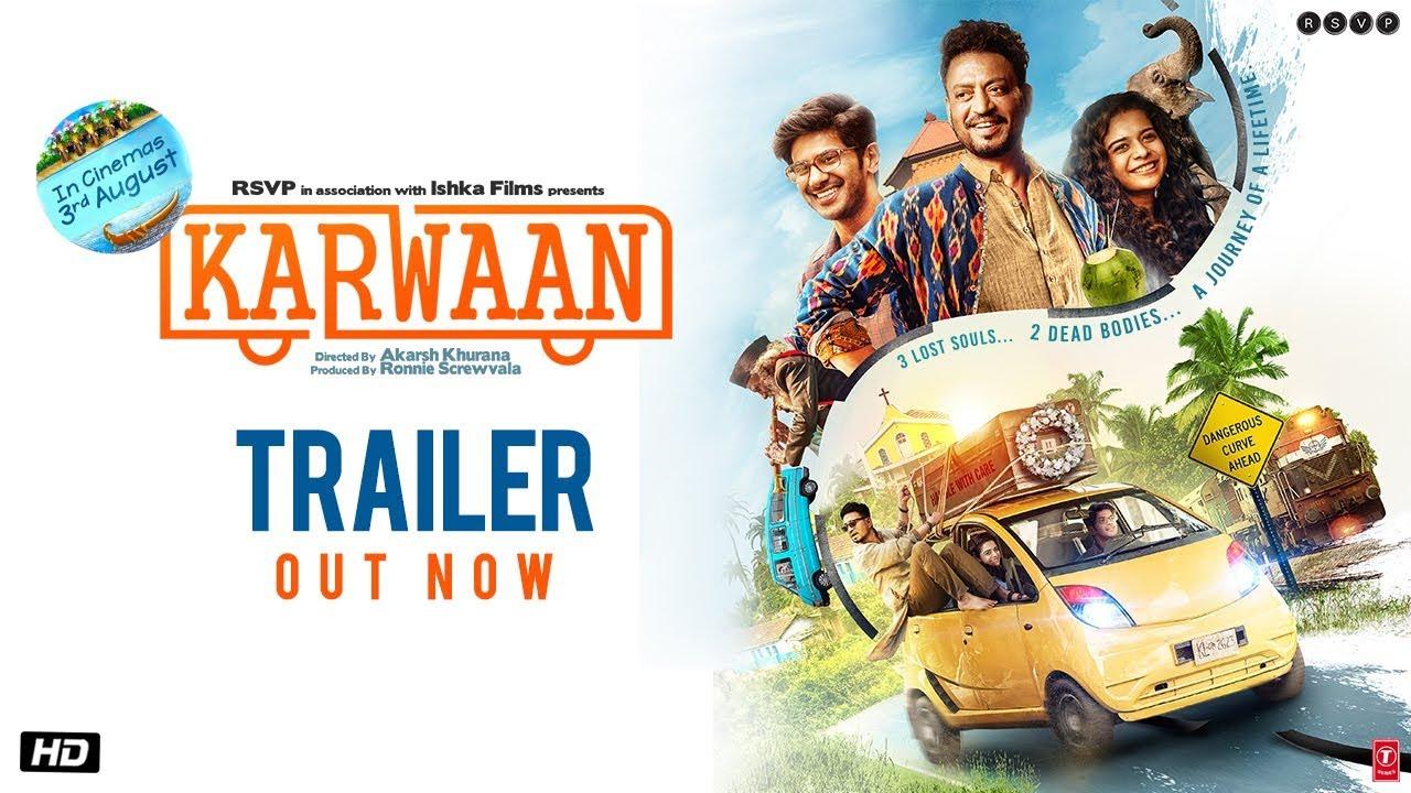 Karwaan Movie Official Trailer