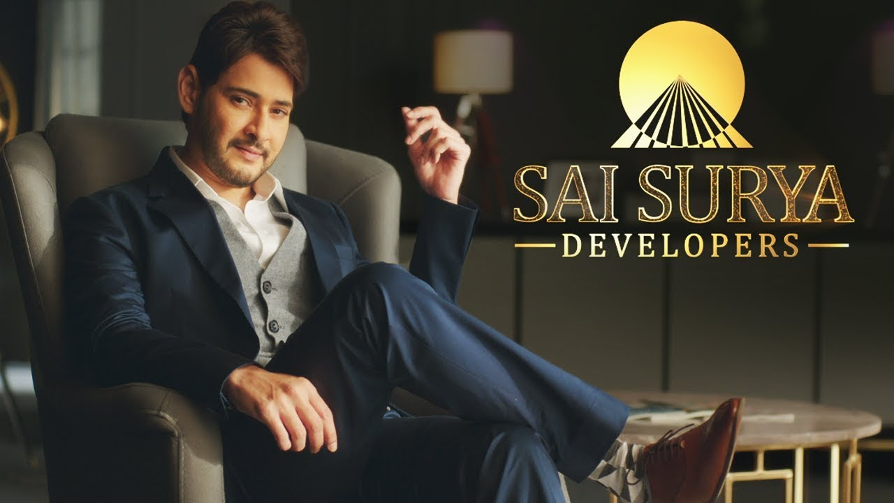 Mahesh Babu Sai Surya Developers TVC Ad