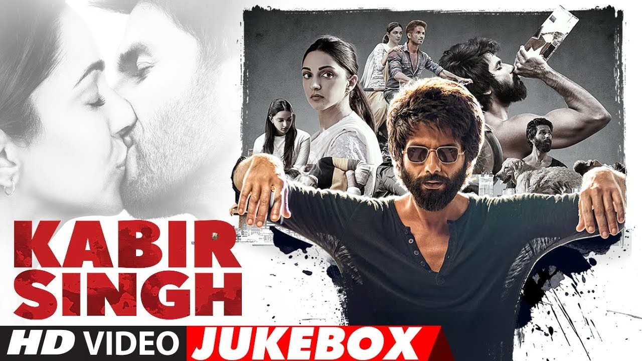 Kabir Singh Video Jukebox Songs