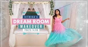 DREAM ROOM MAKEOVER by Vithika Sheru