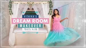 DREAM ROOM MAKEOVER by Vithika Sheru